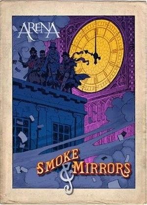 """""""Smoke & Mirrors"""" by Arena"""