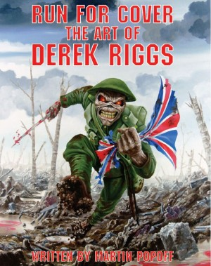 """Run For Cover, The Art Of Derek Riggs"" by Martin Popoff"