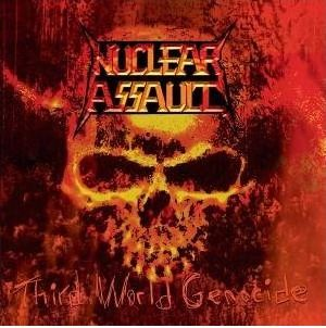 """Third World Genocide"" by Nuclear Assault"
