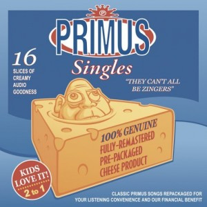 """They Can't All Be Zingers"" by Primus"