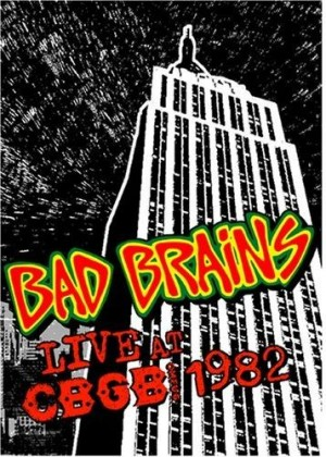 """Live At CBGB 1982"" by Bad Brains"