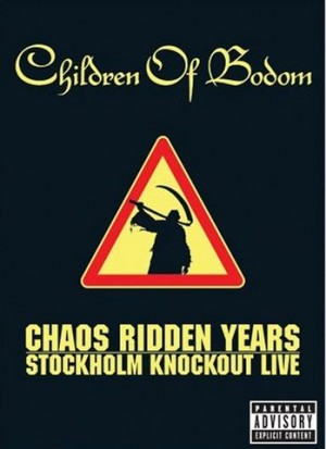"""""""Chaos Ridden Years: Stockholm Knockout Live"""" (DVD) by Children Of Bodom"""