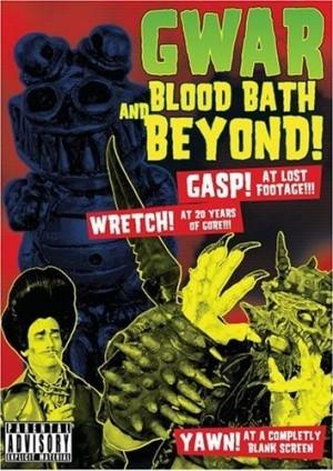 """""""Bloodbath And Beyond"""" by GWAR"""