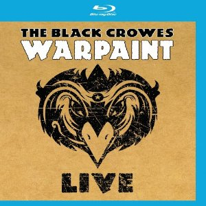 """""""Warpaint Live"""" (Blu-ray) by The Black Crowes"""