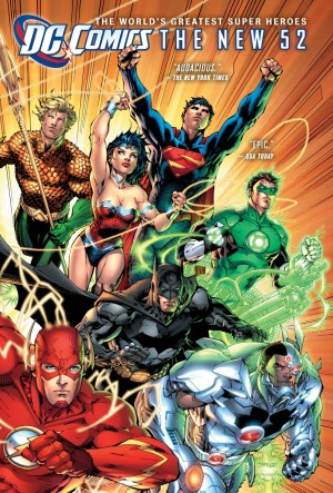 """DC Comics: The New 52"" by Various Artists"