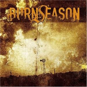 """Burn Season"" by Burn Season"
