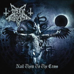 """Nail Them To The Cross"" (Video) by Dark Funeral"