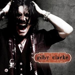 """""""Gilby Clarke"""" by Gilby Clarke"""