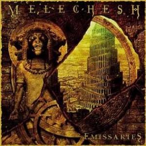"""""""Emissaries"""" by Melechesh"""
