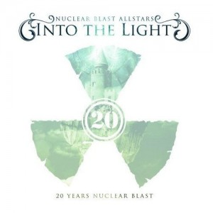"""Nuclear Blast 20th Anniversary: Into the Light"" by Nuclear Blast All-Stars"