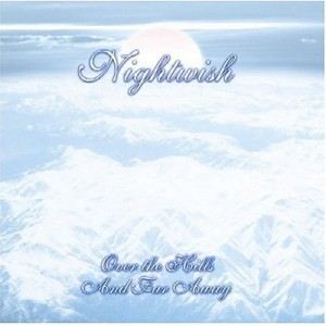 """""""Over The Hills And Far Away"""" (remaster) by Nightwish"""