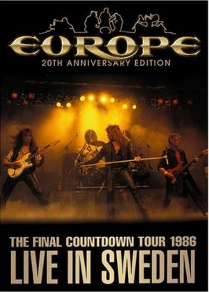 """""""The Final Countdown Tour: Live In Sweden 1986"""" – 20th Anniversary by Europe"""