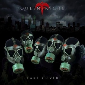 """""""Take Cover"""" by Queensryche"""