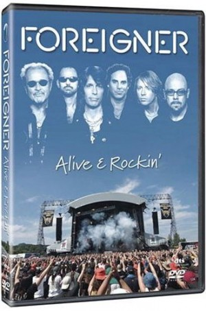 """Alive And Rockin'"" [DVD] by Foreigner"