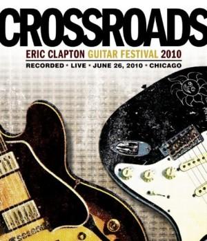 """Crossroads Guitar Festival 2010"" (Blu-ray) by Eric Clapton"