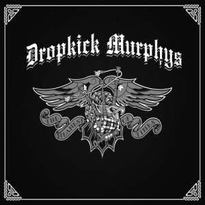 """""""The Meanest Of Times"""" (Deluxe) by Dropkick Murphy's"""