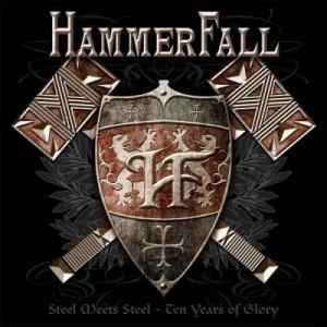 """Steel Meets Steel – Ten Years Of Glory"" by Hammerfall"