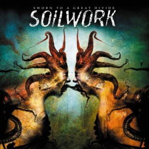 """""""Sworn To A Great Divide"""" (Limited Edition) by Soilwork"""
