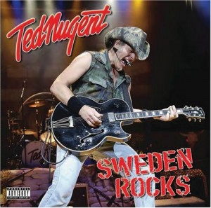 """Sweden Rocks"" by Ted Nugent"