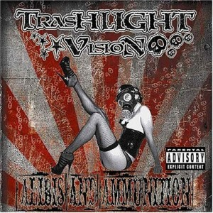 """Alibis And Ammunition"" by Trashlight Vision"