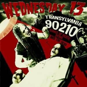 """Transylvania 90210"" by Wednesday 13"