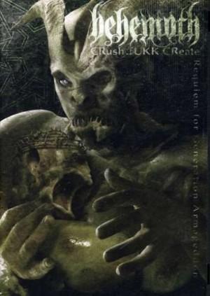 """Crush.Fukk.Create: Requiem for Generation Armageddon"" by Behemoth"