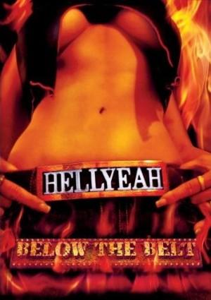 """""""Below The Belt"""" by Hellyeah"""