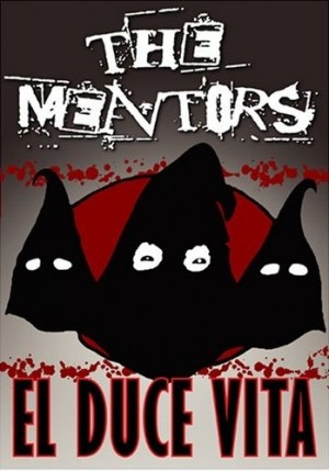 """El Duce Vita"" by The Mentors"