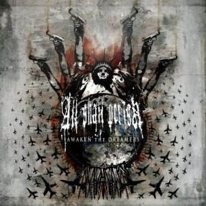 """Awaken The Dreamers"" by All Shall Perish"
