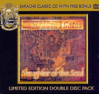 """""""Slaughter Of The Soul"""" (CD/DVD) by At The Gates"""