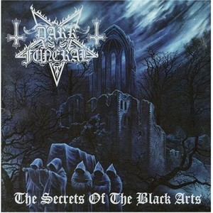 """""""The Secrets of the Black Arts"""" (remaster) by Dark Funeral"""