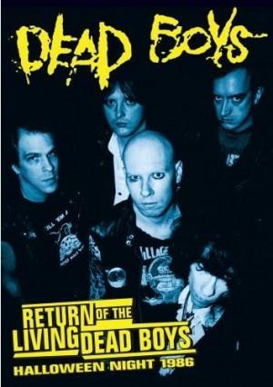 """Return Of The Living Dead Boys: Halloween Night 1986"" by Dead Boys"