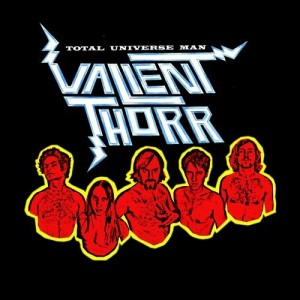"""Total Universe Man"" by Valient Thorr"