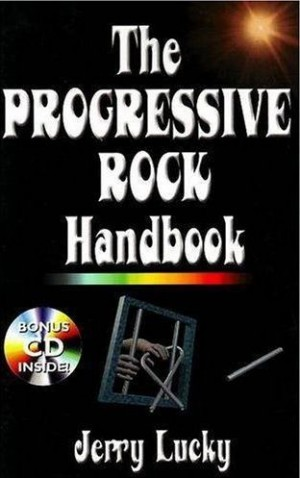 """The Progressive Rock Handbook"" by Jerry Lucky"