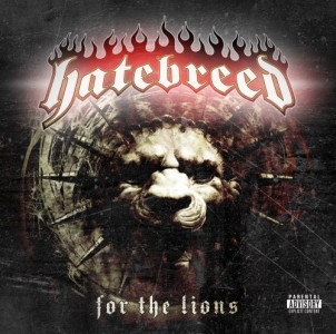 """For The Lions"" by Hatebreed"