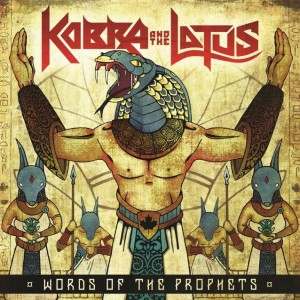 CD - Kobra and The Lotus - Words Of The Prophets