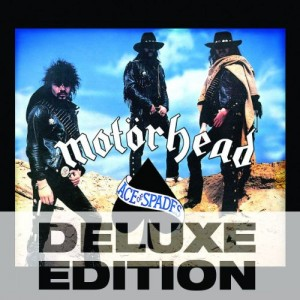 """""""Ace Of Spades"""" Deluxe Edition (remaster) by Motorhead"""