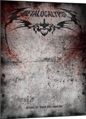 """Metalocalypse: Season 2"" starring Dethklok"
