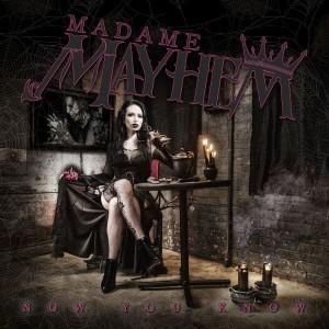 CD - Madame Mayhem - Now You Know