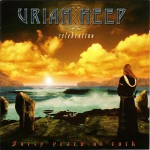 """Celebration"" by Uriah Heep"