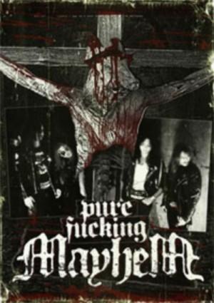 """Pure Fucking Mayhem"" by Mayhem"