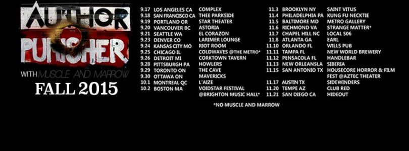 Tour - Author and Punisher - Fall 2015