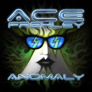 """Anomaly"" by Ace Frehley"