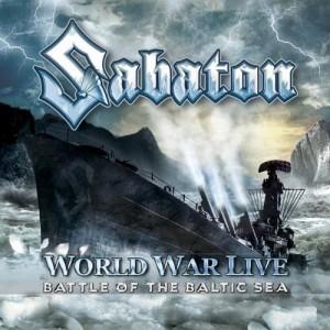 """World War Live: Battle Of The Baltic Sea"" by Sabaton"