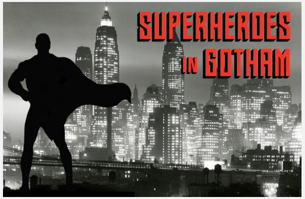 Banner - Superheroes In Gotham - 2015
