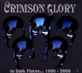 """In Dark Places"" Boxed Set by Crimson Glory"