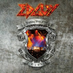 """Fucking With Fire"" (Live) by EdGuy"