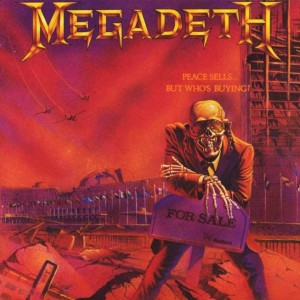 """""""Peace Sells, But Who's Buying?"""" (remaster) by Megadeth"""