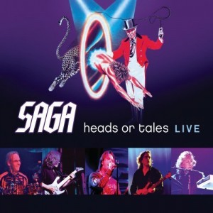 """""""Heads Or Tales Live"""" by Saga"""