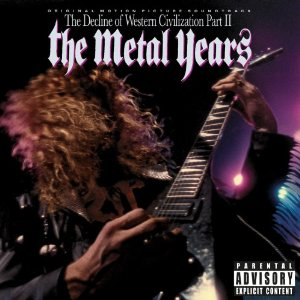 """""""The Decline Of Western Civilization Part II: The Metal Years"""" by Various Artists"""